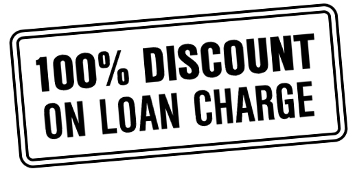 100% discount on loan charge