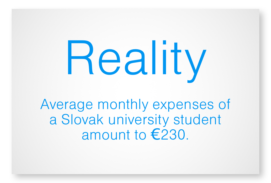 Reality - average monthly expenses of a Slovak university student amount to EUR 230